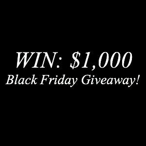 Black Friday Giveaway WIn $1000 Visa Gift Card or PayPal
