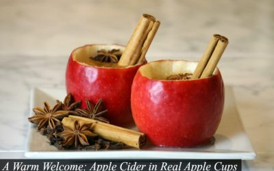 A Warm Welcome: Apple Cider in Real Apple Cups
