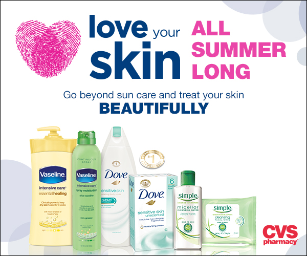 CVS Love Your Skin All Summer Vaseline Simple Dove skin Dr. Mona Gohara, Associate Clinical Professor, Yale School of Medicine, Department of Dermatology
