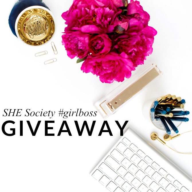 SHE Society #GirlBoss Giveaway