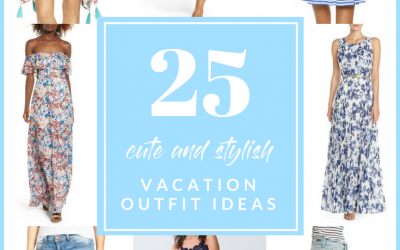 Friday Faves – 25 Cute and Stylish Vacation Outfit Ideas
