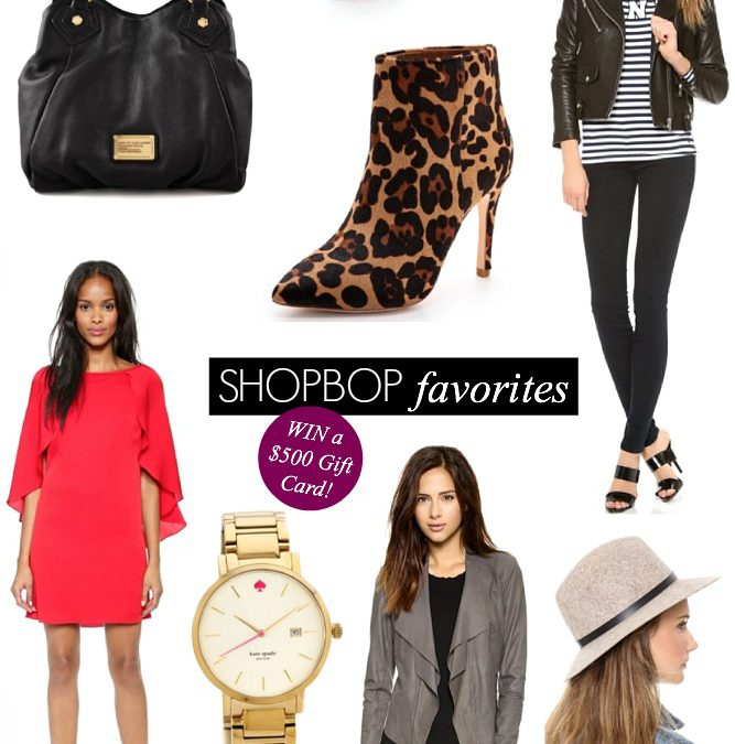 Fab Favorites Link Up: Win A $500 Shopbop Gift Card