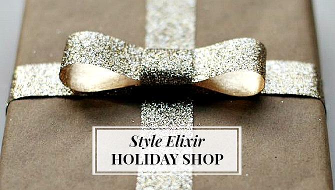The Style Elixir Holiday Shop Is Open