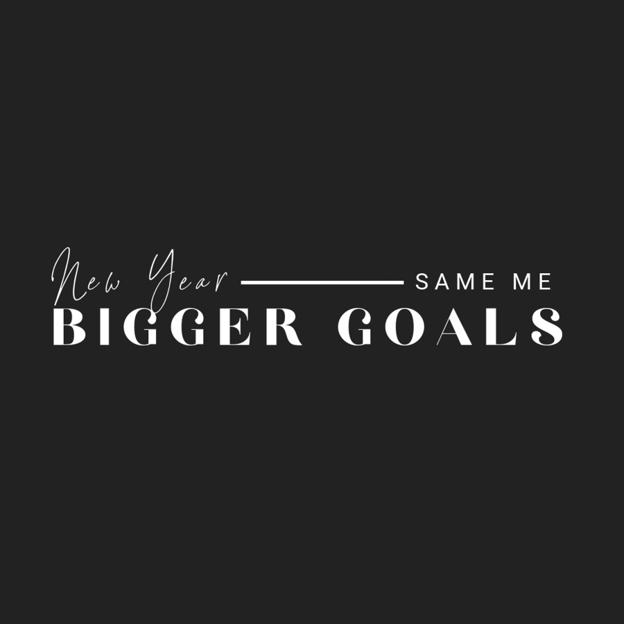 new year quote same me bigger goals