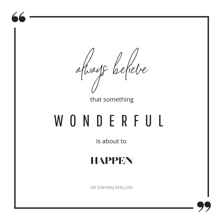 always believe something wonderful is about to happen quote happy inspirational quotes